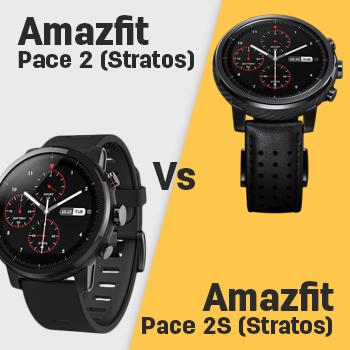 Huami Amazfit Pace 2 Stratos Vs Amazfit Pace 2s Stratos