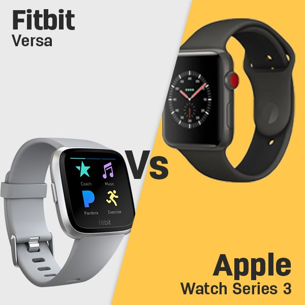 Fitbit Versa Vs Apple Watch Series 3 Specs Smartwatchspex